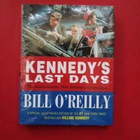Kennedys Last Days:The Assassination That Defined a Generation