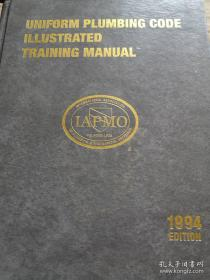 《UNIFORM PLUMBING CODE ILLUSTRATED TRAINING MANUAL 1994》(统一管道图解培训手册 英文本)
