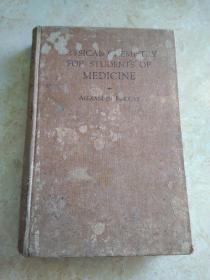《PHYSICAL  CHEMISTRY  FOR  STUDENTS  OF  MEDICINE》(医科学生的物理化学)精装,1931年印