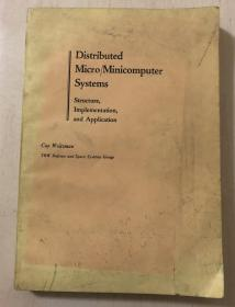 Distributed Micro/Minicomputer Systems: Structure, Implementation and Application