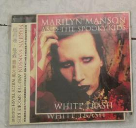 cd1张     Marilyn Manson and the Spooky Kids   White Trash
