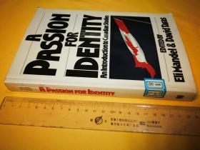 英文原版 大开本 A PASSION FOR IDENTITY an introduction to Canadian studies