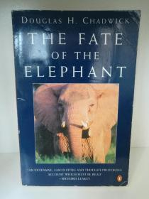 The Fate of the Elephant by Douglas H. Chadwick(旅行/非洲)英文原版书