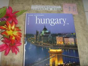 英文原版画册《hungary  PLACES  AND  HISTORY》精