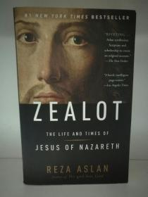 Zealot:The Life and Times of Jesus of Nazareth by Reza Aslan (宗教史)英文原版书