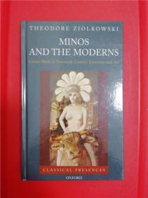 Minos and the Moderns: Cretan Myth in Twentieth-Century Literature and Art (米诺斯与现代派:二十世纪文学艺术中的克里特神话)
