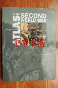 "ATLAS OF THE SECOND WORLD WAR《第二次世界大战中的阿特拉斯》(8开精装""英文原版""铜版彩印)"