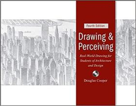 Drawing and Perceiving: Real-World Drawing for Students of Architecture and Design [平装] [绘图与感知:建筑设计学生的生活素描]