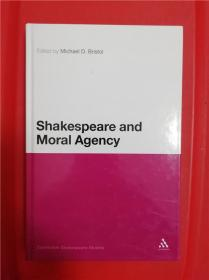 Shakespeare and Moral Agency (莎士比亚与道德责任)研究文集