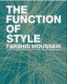 现货 The Function of Style Farshid Moussavi 风格的功能