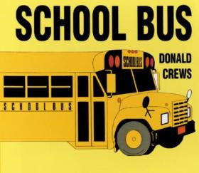 SCHOOL  BUS校车-donald crews