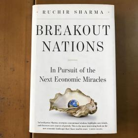 Breakout Nations: In Pursuit of the Next Economic Miracle 一炮走红的国家:探寻下一个经济奇迹