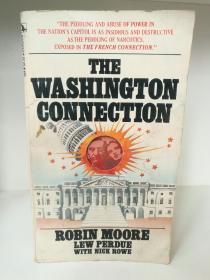 The Washington connection by  Robin Moore (美国政治悬疑小说)英文原版书