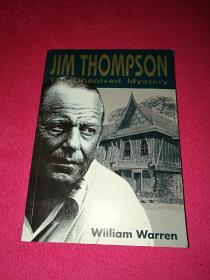 Jim Thompson:The Unsolved Mystery《吉姆·汤姆森:未解之谜》【英文原版,by William Warren】