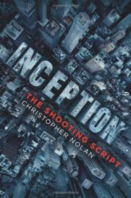 Inception:The Shooting Script