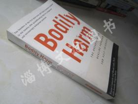 Bodily Harm:The Breakthrough Healing Program For Self-Injurers【32开 英文原版】(身体伤害:自伤者的突破性治疗计划)