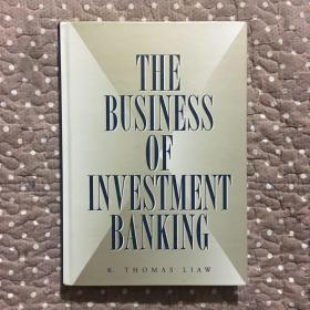 The Business of Investment Banking / 投资银行业务 (精装)
