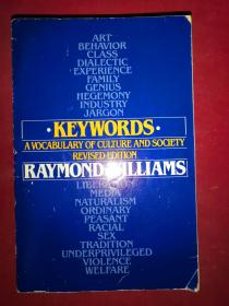KEYWORDS  A  VOCABULARY  OF  CULTURE AND  SOCIETY  REVISED  EDITION  关键词文化与社会词汇修订版