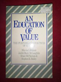 An Education Of Value: The Purposes And Practices Of Schools  价值教育:学校的宗旨和实践