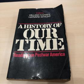 A HISTORY OF OUR TIME Readings on Postwar America  战后美国读物 1983年版