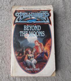 Beyond the Moons (Spelljammer / The Cloakmaster Cycle, No. 1) [Paperback]