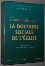 法语原版书 Compendium de la doctrine sociale de lÉglise (Documents dÉglise)