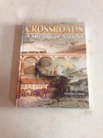 英文原版阿米特 CROSSROADS A MEETING OF NATIONS 十字路口-国家会议16开精装全新