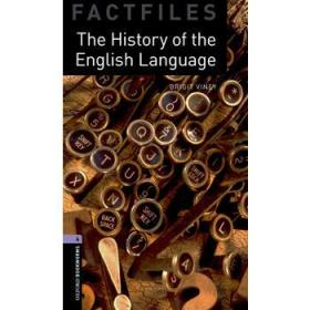 Oxford Bookworms Factfiles Stage 4 The History of the English Language
