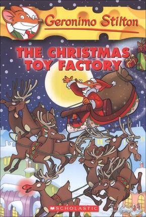 Geronimo Stilton #27: The Christmas Toy Factory  老鼠记者系列#27:圣诞玩具工厂