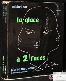1957年出版《La Glace a 2 Faces 》40幅黑白图片,精装16开