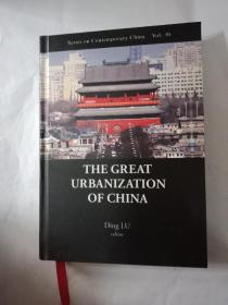 THE GREAT URBANIZATION OF CHINA 中国大城市化