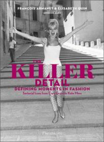 The Killer Detail: Sartorial Icons From