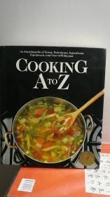 Cooking A to Z  (美国烹饪经典  英文原版 12开精装本 厚册   彩印  极精美)