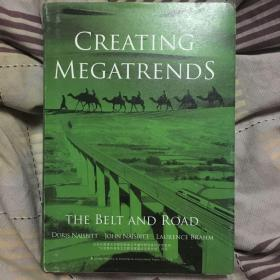 Creating Megatrends:The Belt and Road