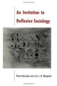 [全新进口原版现货]皮埃尔·布迪厄:反思社会学引论An Invitation to Reflexive Sociology9780226067414
