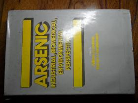 ARSENIC INDUSTRIAL,BLOMEDICAL,ENVIRONMENTAL PERSPECTIVES