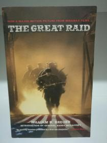 大偷袭 The Great Raid:Rescuing the Doomed Ghosts of Bataan and Corregidor (Movie Tie-In-Edition) by William B. Breuer(二战/电影原版)英文原版书