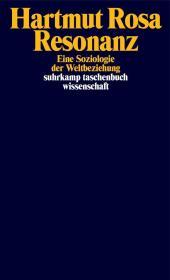 德文原版 德语 Resonanz: Eine Soziologie der Weltbeziehung 共鸣 - 与世界关系的社会学 德国耶拿大学哈尔穆特·罗莎教授