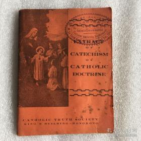 Extract of catechism of catholic doctrine 天主教教义的教义摘录 有天主教教务协进委员会章