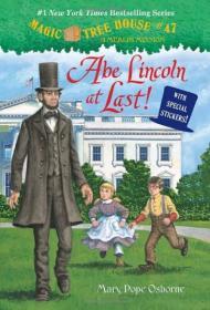 Magic Tree House #47: Abe Lincoln at Last! 神奇书屋 #47:终于见到亚伯拉罕·林肯