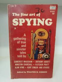 间谍的艺术 The Fine Art of Spying:A Gathering of True and Sinister Tales Told (间谍)英文原版书