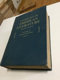 ANTHOLOGY OF AMERICAN LITERATURE (VOLUME2 Part2)【美国文学选 第2卷第2册 英文原版】