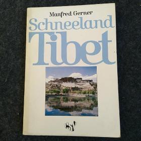 Manfred Gerner Schneelang Tibet【曼弗雷德·格纳尔·施尼朗西藏】