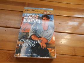 LINDSAY McKENNA, CHASE THE CLOUDS(琳赛·麦肯纳,去追云吧)