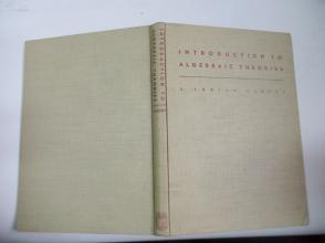 民国外文原版 1948年 INTRODUCTION TO ALGEBRAIC THEORIES 16开精装本 私人收藏品相较好
