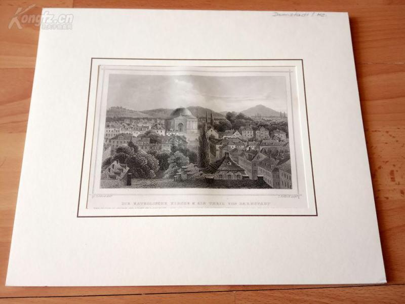 19世紀鋼版畫《達姆施塔特的天主教堂,德國》(DIE KATHOLISCHE KIRCHE & EIN THEIL VON DARMSTATD)--卡紙畫框29*24.5厘米