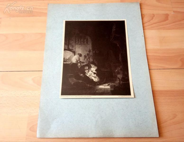 20世纪初照相版《木匠家庭》(DIE ZIMMERMANNS FAMILIE)—荷兰历史上最伟大画家伦勃朗的作品—后背纸尺寸42.5*31.5厘米