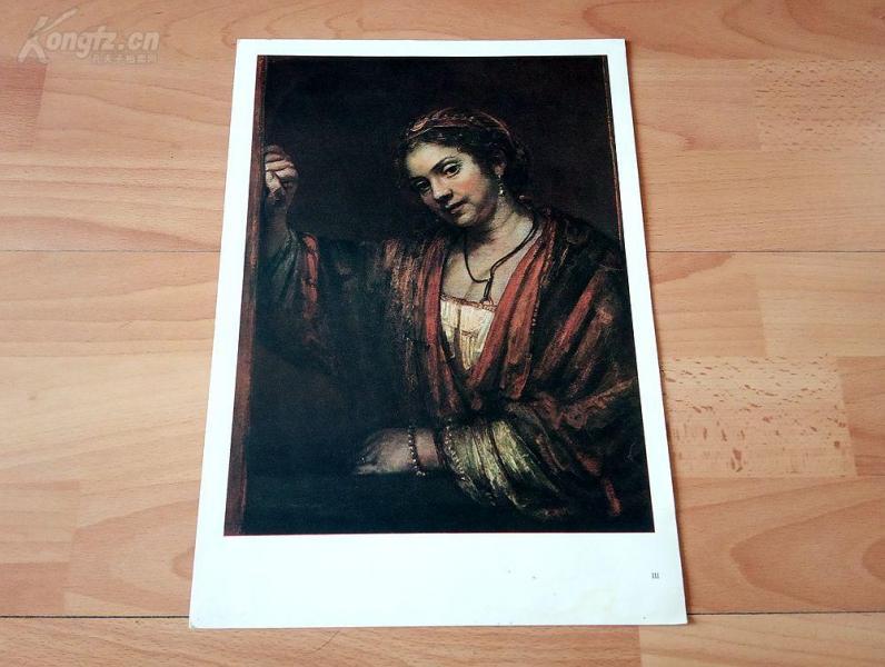 20世纪照相版彩印《亨德里克-斯托费尔斯》(HENDRICKJE STOFFELS)—荷兰历史上最伟大画家伦勃朗的作品,原作珍藏于柏林弗雷德里希皇家博物馆,德国莱比锡出版—纸张尺寸34.5*24.3厘米