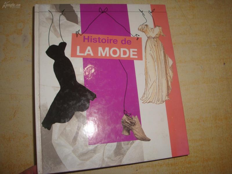 Histoir de   LA MODE  原版法文