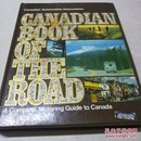 CANADLAN BOOK OF THE ROAD ACOMPLETE MOTORING GUIDE TO CANADA加拿大道路指南